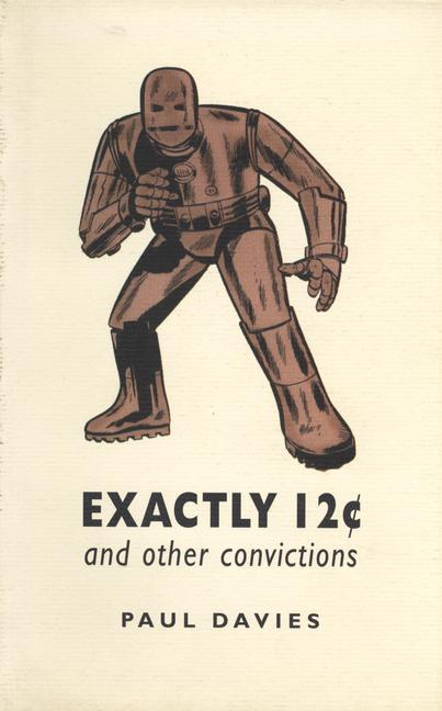 Exactly Twelve Cents and Other Convictions: And Other Convictions als Taschenbuch