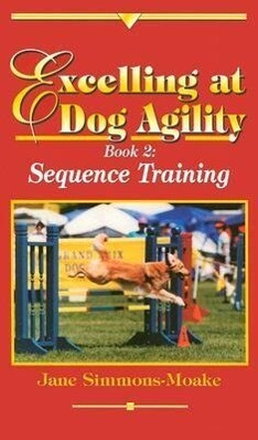 Excelling at Dog Agility -- Book 2 als Buch