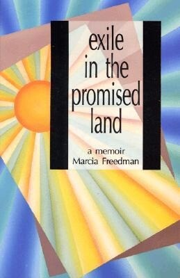 Exile in the Promised Land: A Memoir als Taschenbuch