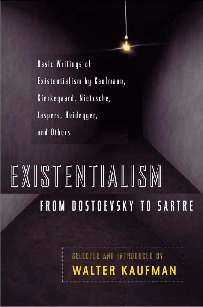 Existentialism from Dostoevsky to Sartre als Taschenbuch