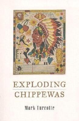 Exploding Chippewas als Taschenbuch