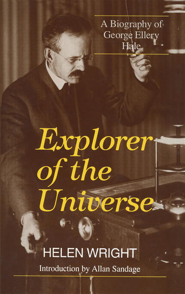 Explorer of the Universe: A Biography of George Ellery Hale als Buch