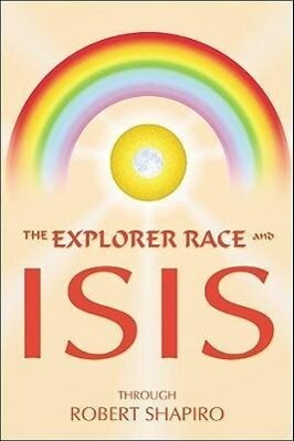 The Explorer Race and Isis als Taschenbuch