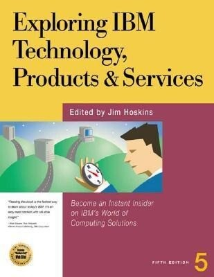 Exploring IBM Technology, Products and Services als Taschenbuch