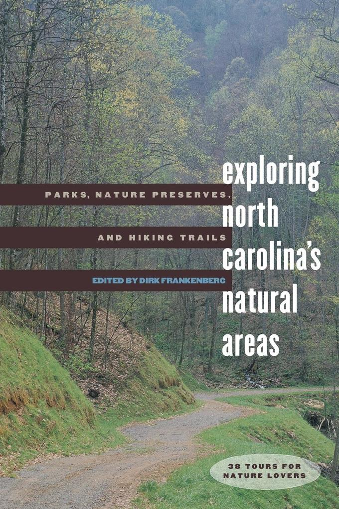 Exploring North Carolina's Natural Areas als Taschenbuch