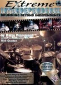 Extreme Interdependence: Drumming Beyond Independence [With CD (Audio)] als Taschenbuch