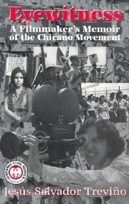 Eyewitness: A Filmmaker's Memoir of the Chicano Movement als Taschenbuch