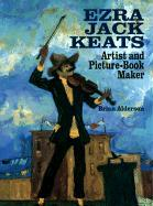 Ezra Jack Keats: Artist and Picture-Book Maker als Buch
