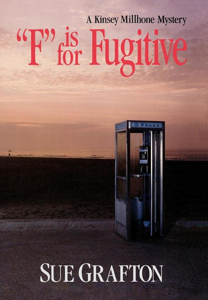 """""""F"""" is for Fugitive als Buch"""