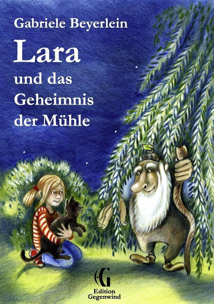 Lara und das Geheimnis der Mühle als eBook
