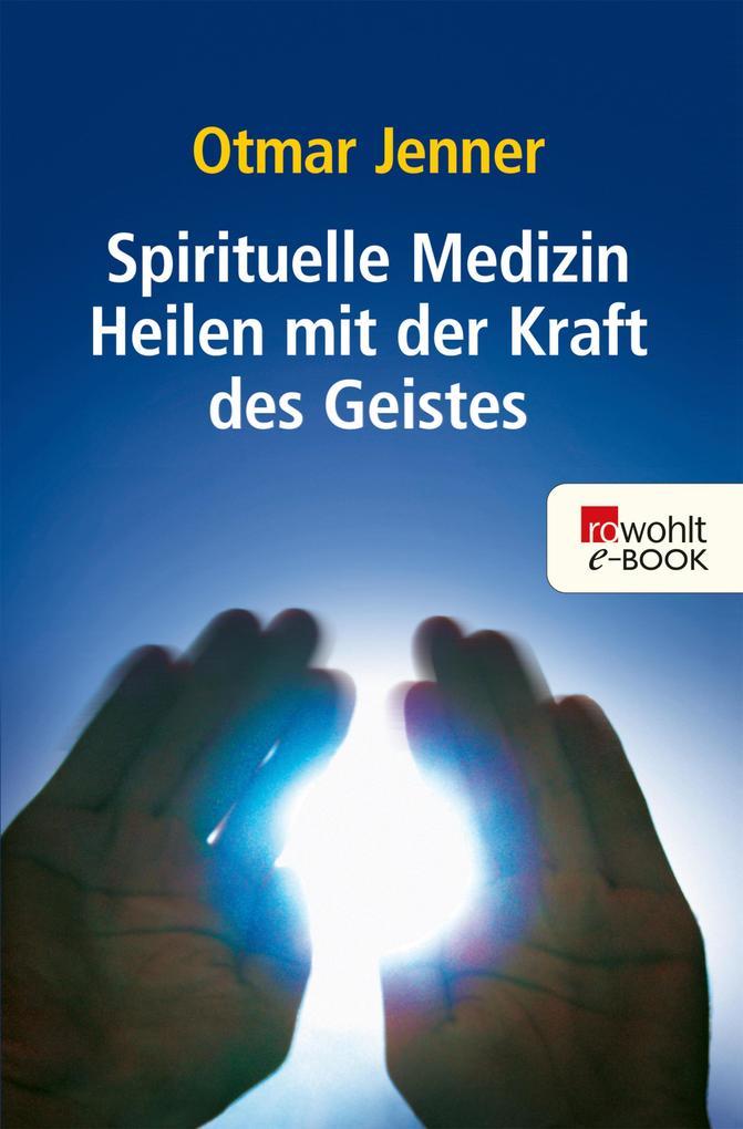 Spirituelle Medizin als eBook
