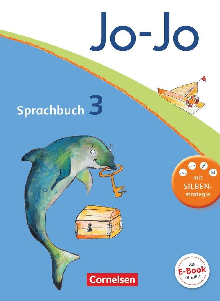 Jo-Jo Sprachbuch - Aktuelle allgemeine Ausgabe. 3. Schuljahr - Schülerbuch als Buch