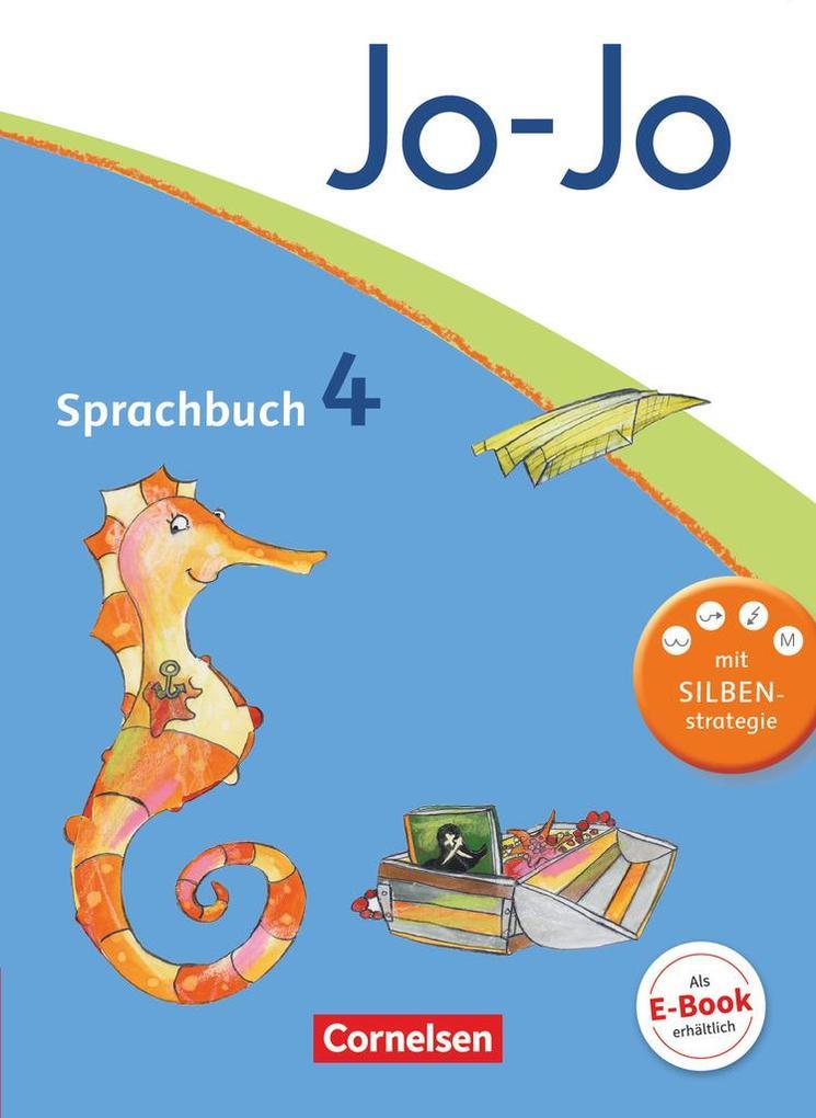 Jo-Jo Sprachbuch - Aktuelle allgemeine Ausgabe. 4. Schuljahr - Schülerbuch als Buch