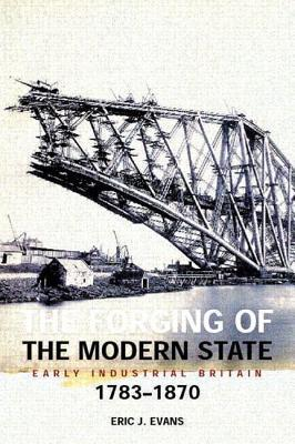 The Forging of the Modern State als Buch