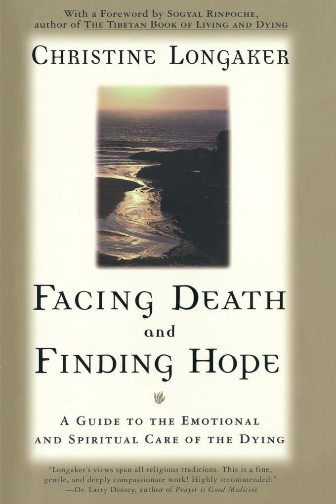 Facing Death & Finding Hope als Taschenbuch