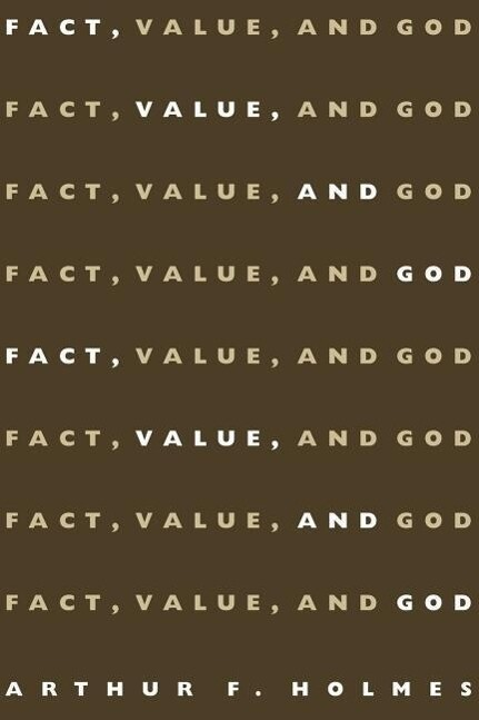 Fact, Value, and God als Taschenbuch