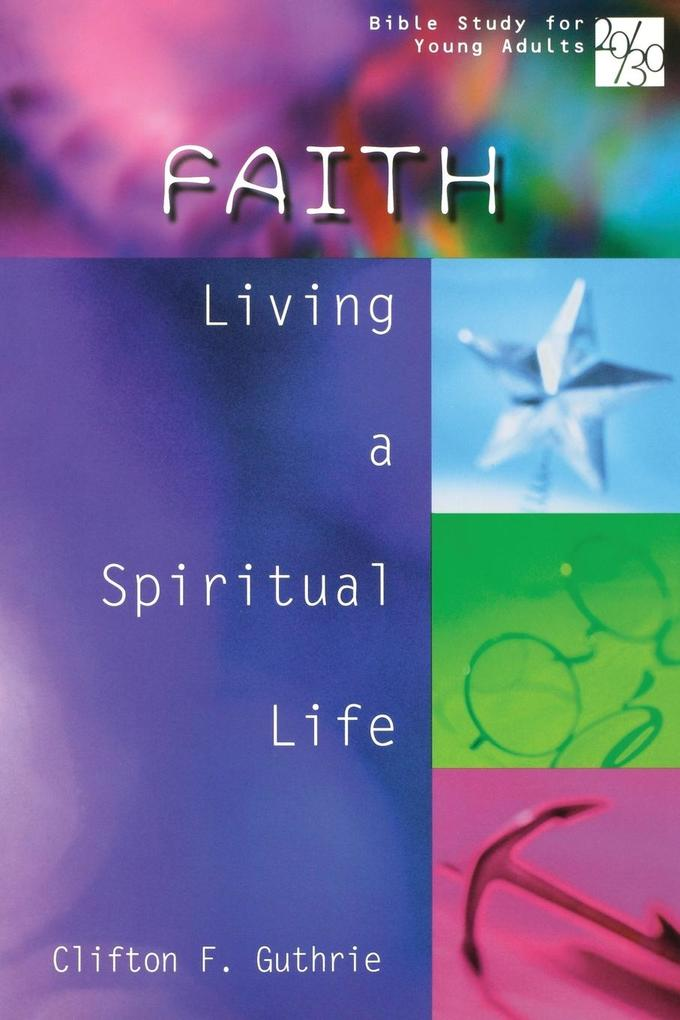 20/30 Bible Study for Young Adults Faith als Buch