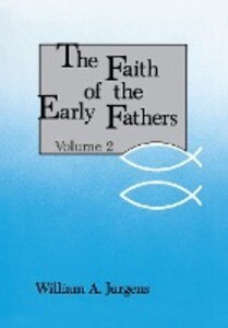 Faith of the Early Fathers: Volume 2 als Taschenbuch
