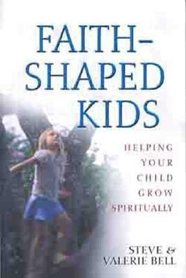 Faith Shaped Kids: Helping Your Child Grow Spiritually als Taschenbuch
