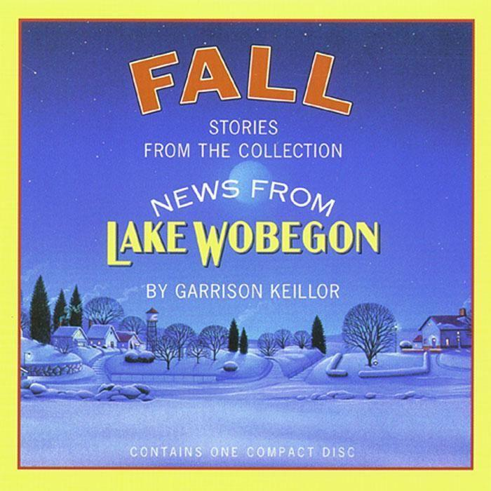 News from Lake Wobegon: Fall als Hörbuch