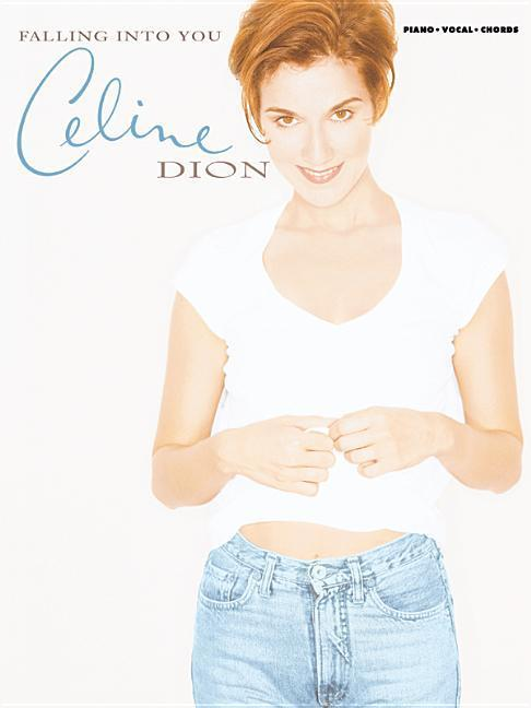 Celine Dion -- Falling Into You: Piano/Vocal/Chords als Taschenbuch
