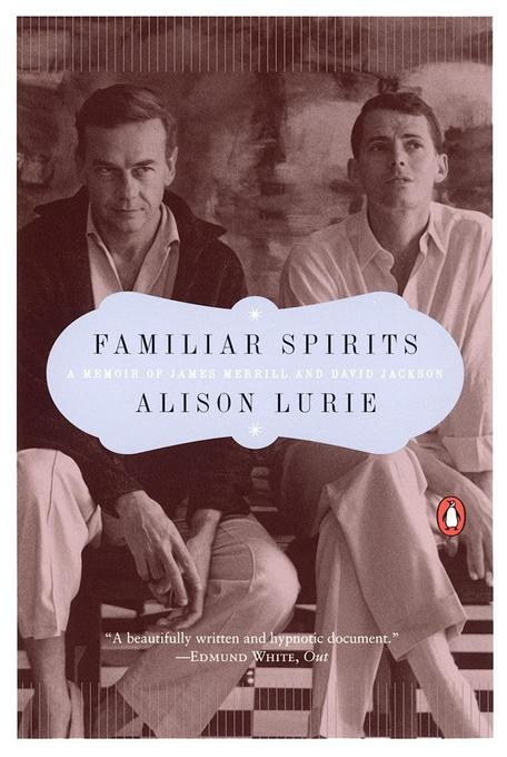 Familiar Spirits: A Memoir of James Merrill and David Jackson als Taschenbuch