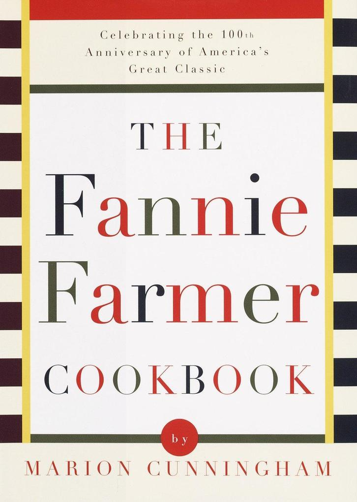 The Fannie Farmer Cookbook als Buch