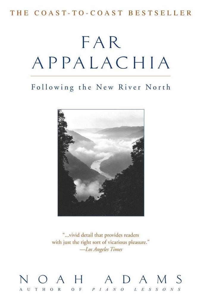 Far Appalachia: Following the New River North als Taschenbuch