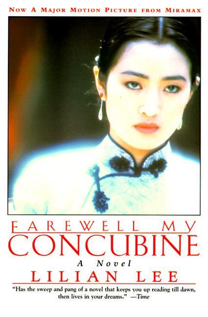 Farewell My Concubine: Novel, a als Taschenbuch
