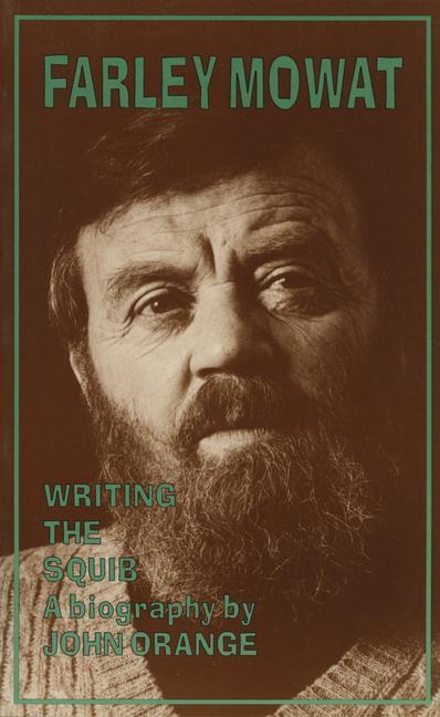 Farley Mowat: A Biography als Taschenbuch