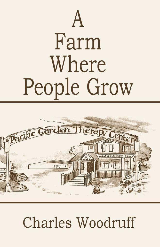 A Farm Where People Grow als Taschenbuch
