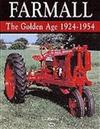 Farmall: the Golden Age 1924-1954