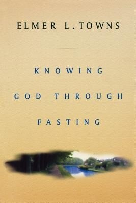 Knowing God Through Fasting als Taschenbuch