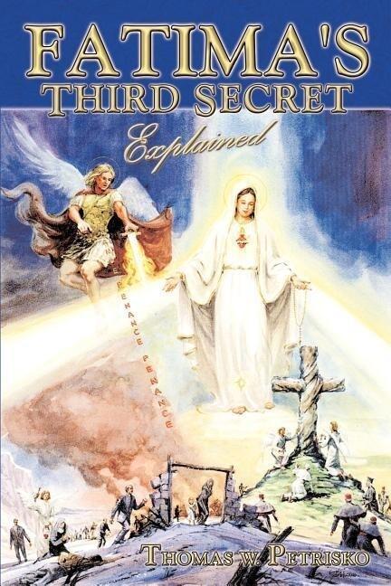 Fatima's Third Secret Explained als Taschenbuch