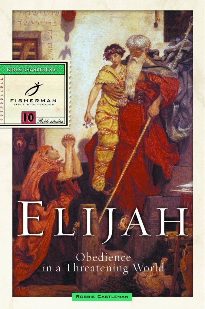 Elijah: Obedience in a Threatening World als Taschenbuch