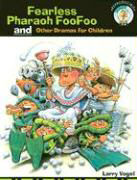 Fearless Pharaoh Foofoo and Other Dramas for Children als Taschenbuch