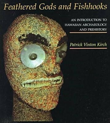 Kirch Feathered Gods and Fishhooks als Taschenbuch