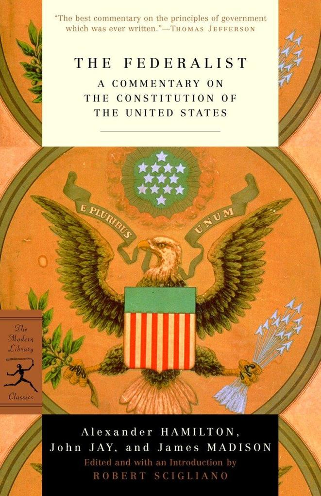 The Federalist: A Commentary on the Constitution of the United States als Taschenbuch