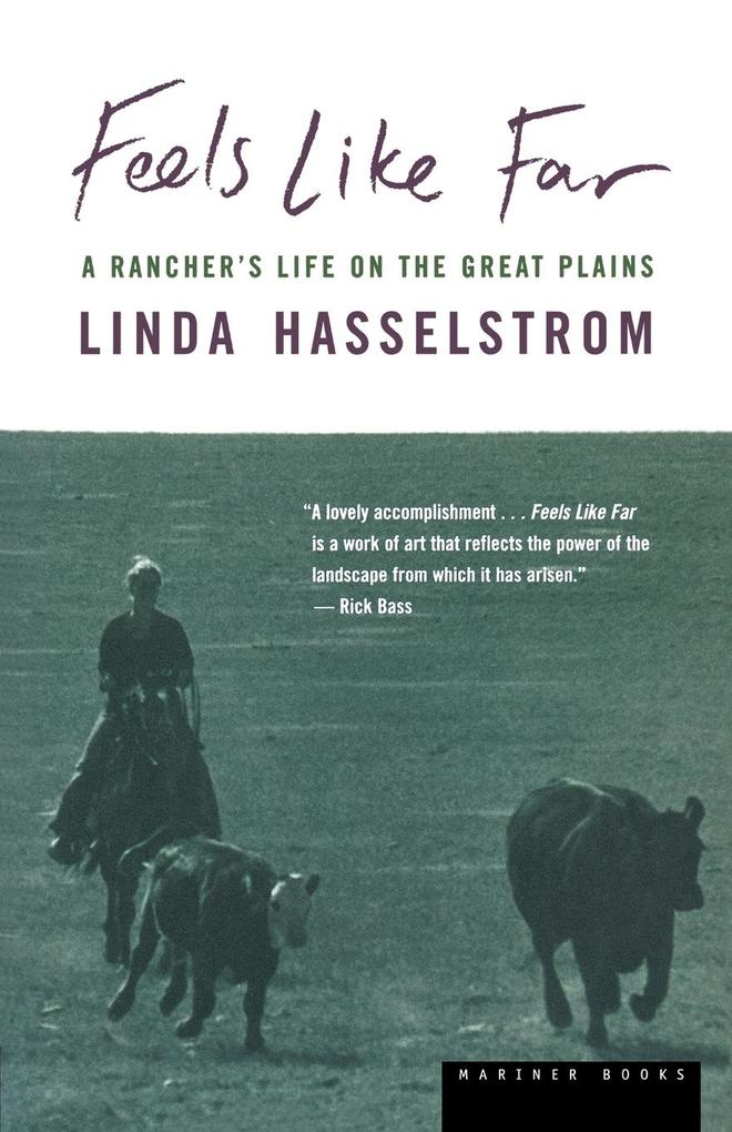 Feels Like Far: A Rancher's Life on the Great Plains als Taschenbuch