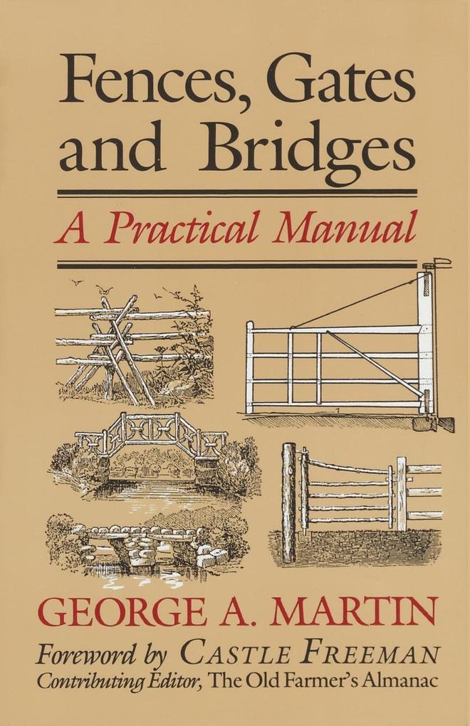 Fences, Gates & Bridges: A Practical Manual als Taschenbuch
