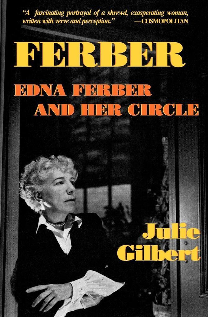 Ferber: Edna Ferber and Her Circle: Paperback Book als Taschenbuch