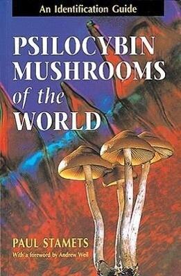 Psilocybin Mushrooms Of The World als Taschenbuch