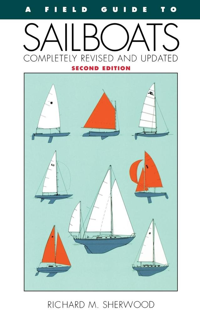 A Field Guide to Sailboats of North America als Taschenbuch