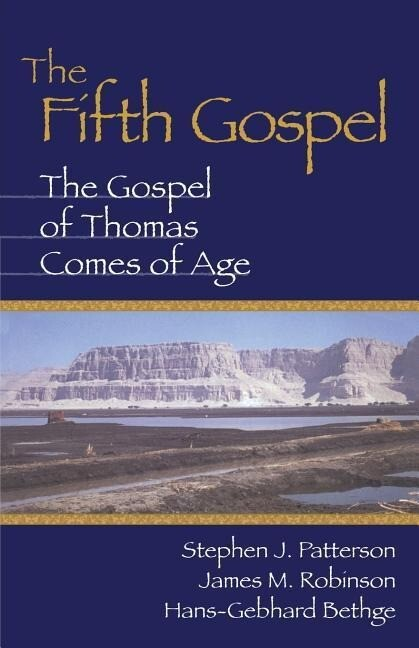 Fifth Gospel: The Gospel of Thomas Comes of Age als Taschenbuch