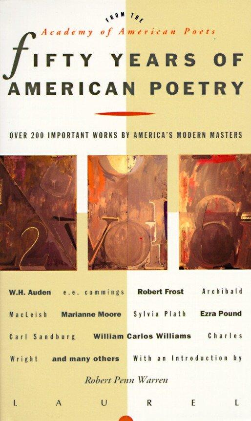 Fifty Years of American Poetry: Over 200 Important Works by America's Modern Masters als Taschenbuch