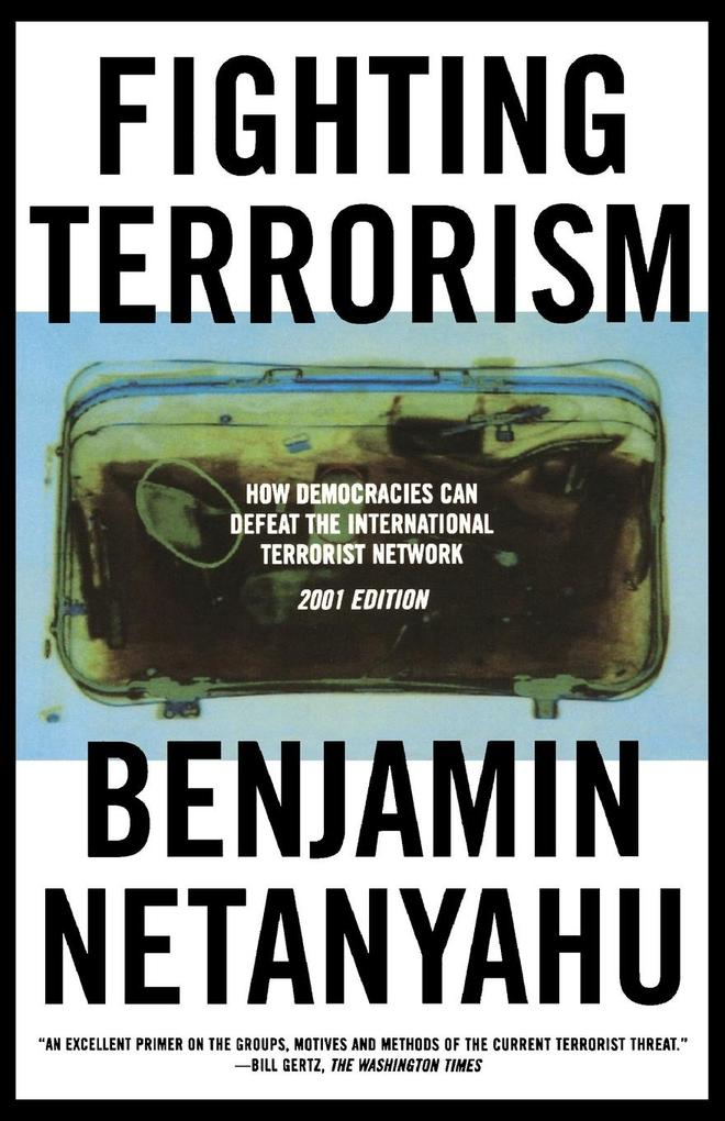 Fighting Terrorism: How Democracies Can Defeat Domestic and International Terrorists als Taschenbuch