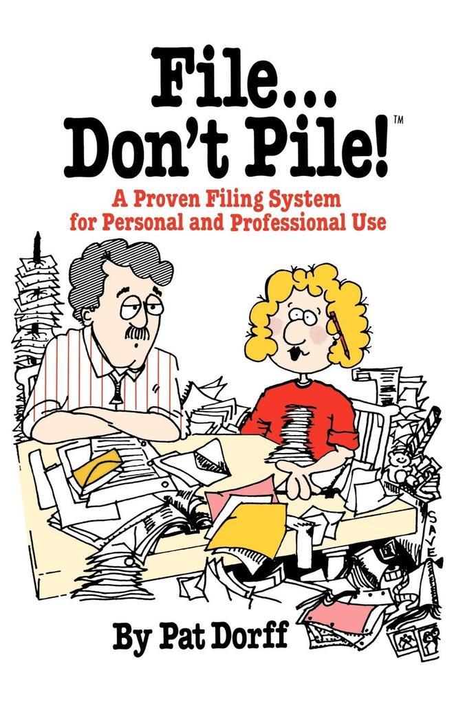 File...Don't Pile als Taschenbuch
