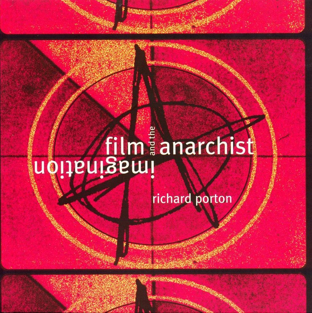 Film and the Anarchist Imagination als Taschenbuch