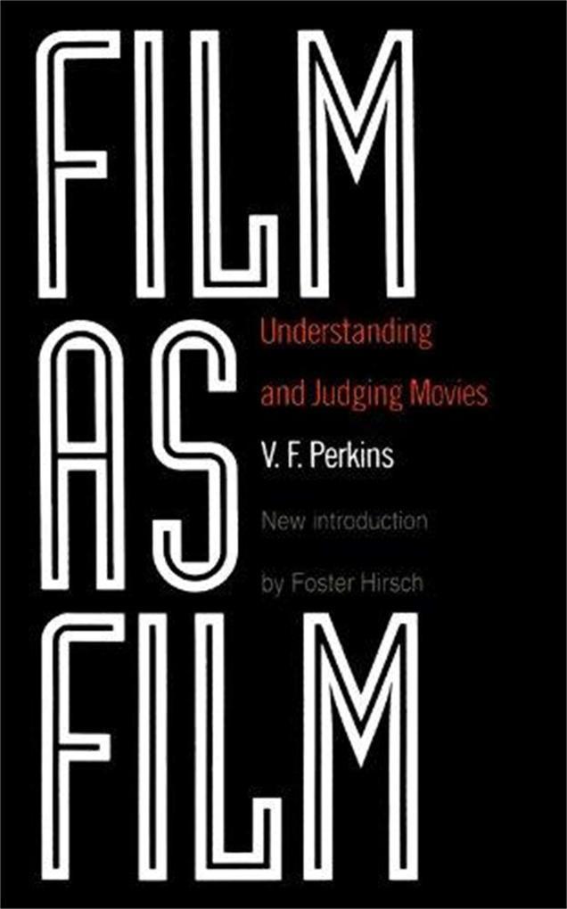Film as Film: Understanding and Judging Movies als Taschenbuch