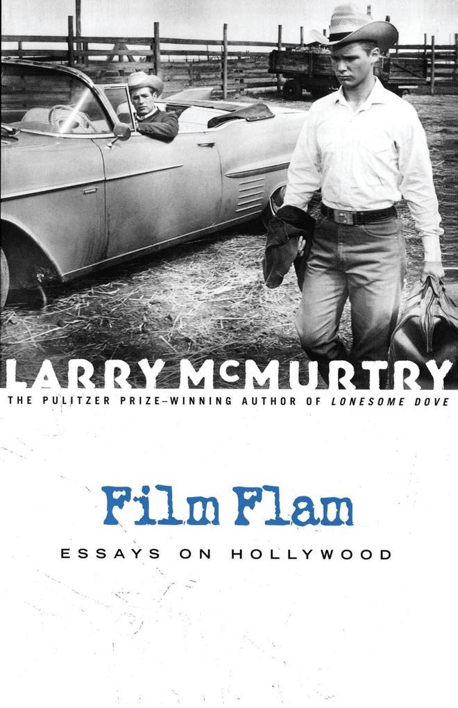 Film Flam: Essays on Hollywood als Taschenbuch